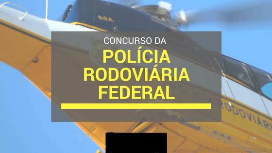 Concurso da Polícia Rodoviária Federal 2022