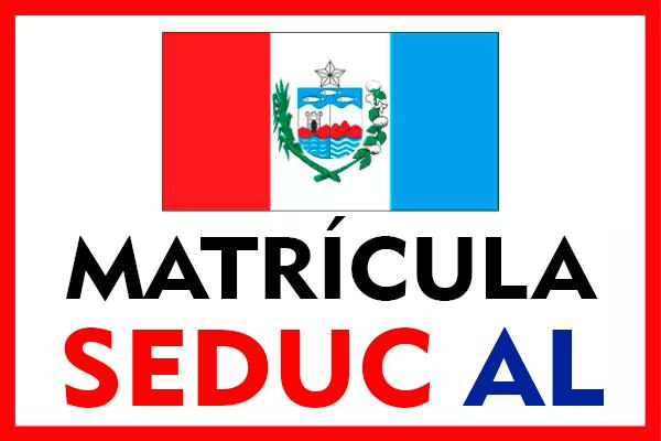 Matrícula SEDUC AL 2022